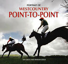 Portrait of Westcountry Point to Point by Lisa Leigh, Shanon Leigh (Hardback, 2007)