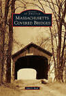 Massachusetts Covered Bridges by John S Burk (Paperback / softback, 2010)