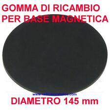 GOMMA DI RICAMBIO PER BASE MAGNETICA DIAMETRO 145 mm