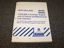 New Holland 6TAA-830 Engine Shop Service Repair Manual For SE215 Irrigation Unit