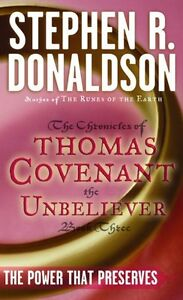 The-Power-That-Preserves-The-Chronicles-of-Thomas-Covenant-the-Unbeliever-Book