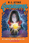 Be Careful What You Wish For... by R. L. Stine (Paperback, 2005)
