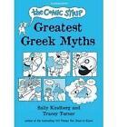 The Comic Strip Greatest Greek Myths by Tracey Turner (Hardback, 2010)