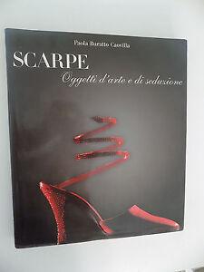SCARPE-OGGETTI-D-039-ARTE-E-DI-SEDUZIONE-PAOLA-BURATTO-CAOVILLA-SKIRA-1998-B6