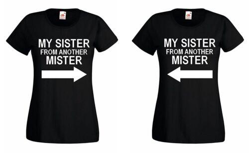 Damen Partner MY SISTER FROM ANOTHER MISTER T-Shirt SET Best Friends BFF Queen
