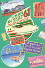 The Man in Seat 61 - Worldwide: A Guide to Train Travel Beyond Europe by Mark Smith (Paperback, 2011)