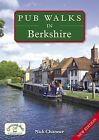 Pub Walks in Berkshire by Nick Channer (Paperback, 2010)