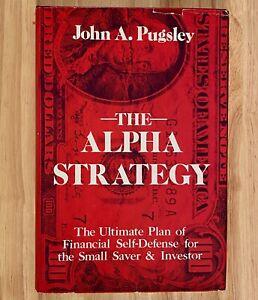 THE-ALPHA-STRATEGY-by-John-A-Pugsley-HC-DJ