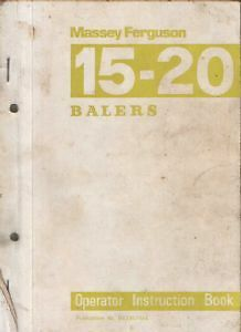 Massey-Ferguson 15-20 Tractor Baler Operator Instruction Manual and Parts Book