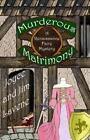 Renaissance Faire Mystery: Murderous Matrimony by Joyce Lavene and James Lavene (2014, Paperback)