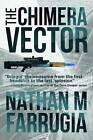 The Chimera Vector: The Fifth Column 1 by Nathan M. Farrugia (Paperback, 2016)