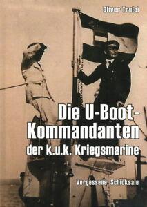 Die-U-Boot-Kommandanten-der-k-u-k-Kriegsmarine-Oliver-Trulei