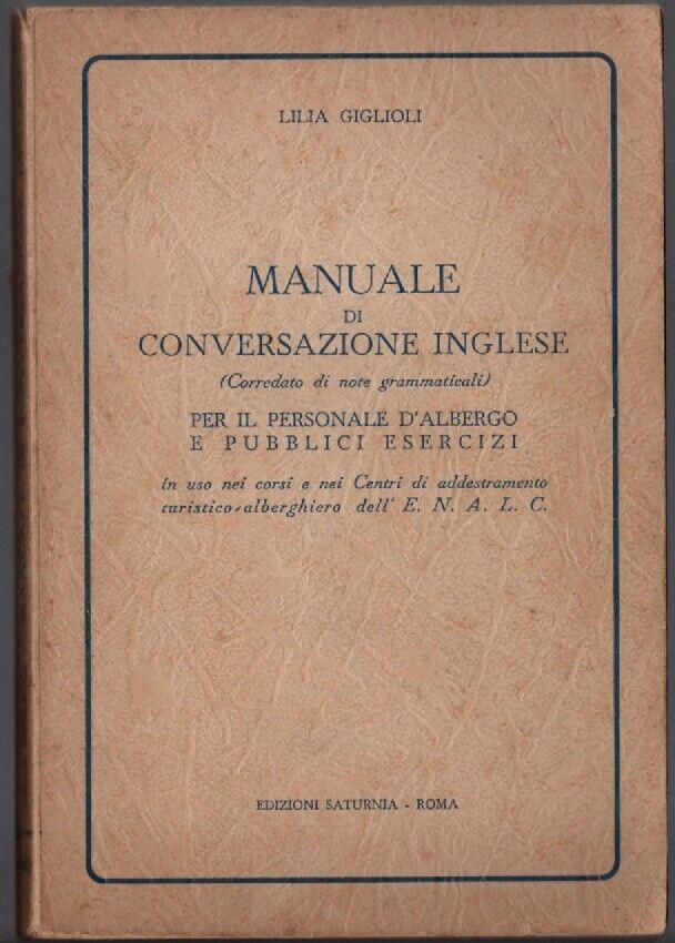 MANUALE DI CONVERSAZIONE INGLESE PER IL PERSONALE D'ALBERGO E PUBBLICI ESERCIZI