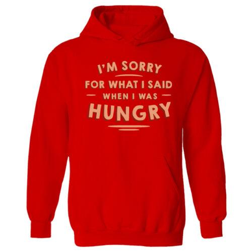 Da Uomo mi spiace per ciò che ho detto quando mi è stato affamato Pullover con Cappuccio XS-XXL Nuovo