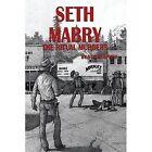 Seth Mabry: The Ritual Murders by Otis Morphew (Paperback / softback, 2015)