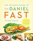 The Ultimate Guide to the Daniel Fast by Kristen Feola (2010, Paperback)