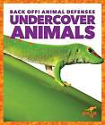 Undercover Animals by Nadia Higgins (Hardback, 2016)