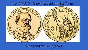 2012 President Grover Cleveland Dollar 2 Coin Set Philadelphia Denver 1st Term