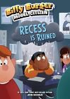 Recess Is Ruined by John Sazaklis (Hardback, 2016)