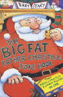Big Fat Father Christmas Joke Book by Terry Deary (Paperback, 2000)