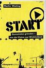 START von Marlin Watling (2011, Taschenbuch)