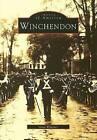 Winchendon by Glen C Wheeler (Paperback / softback, 1997)