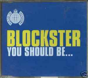CD-Single-Blockster-You-Should-Be