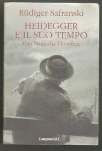 HEIDEGGER-E-IL-SUO-TEMPO-biografia-filosofica-Rudiger-Safranski-1996-Longanesi