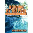 Reading by the Pool: (Even More Stories to Read Under the Palm Tree) by Wendy Wiseman Woods (Hardback, 2012)