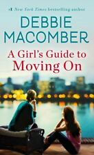 DEBBIE MACOMBER A Girl's Guide to Moving On PB 2016 NOVEL BOOK