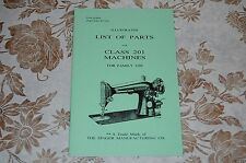 Illustrated Parts Manual to Service Singer Classes 201 and 1200 Sewing Machines.