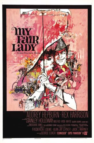 My Fair Lady 1964 Movie Poster Print A0-A1-A2-A3-A4-A5-A6-MAXI C396