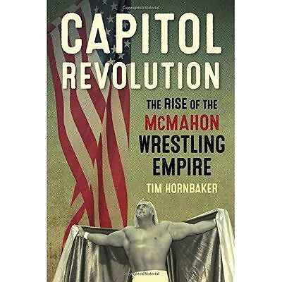 (very Good)-capitol Revolution: The Rise Of The Mcmahon Wrestling Empire (paperb