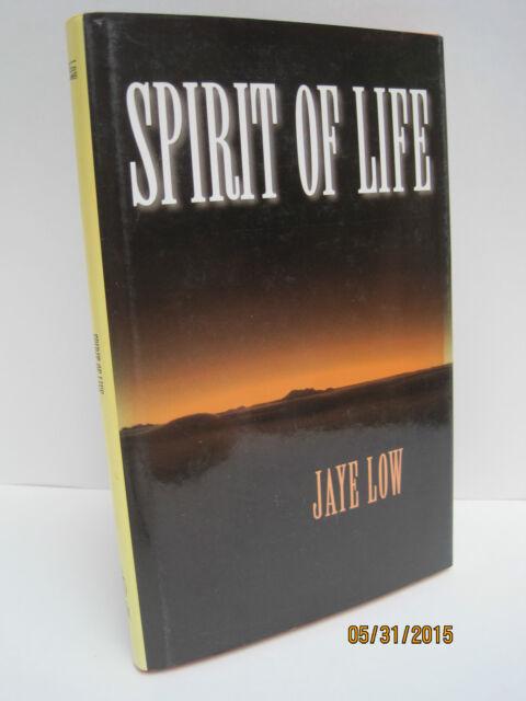 Spirit of Life by Jaye Low