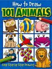 How to Draw 101...: How to Draw 101 Animals by Dan Green and Barry Green (2003, Paperback)