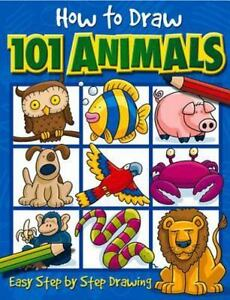 How-to-Draw-101-Animals-Easy-Step-By-Step-Drawing-Paperback-or-Softback