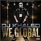 DJ Khaled - We Global (Parental Advisory) [PA] (2011)