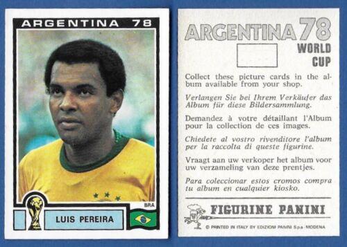 BRASIL NUOVA//NEW N.246 LUIS PEREIRA FIGURINA CALCIATORI PANINI ARGENTINA 78