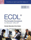 ECDL4: The Complete Coursebook for Microsoft Office XP by Paul Holden, Brendan Munnelly (Paperback, 2003)