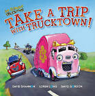 Take a Trip with Trucktown! by Justin Spelvin (Paperback / softback, 2011)