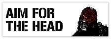 AIM FOR THE HEAD auto car adesivo etichetta sticker 20cm x 7cm