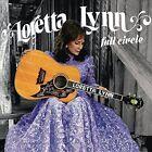 Full Circle [LP] by Loretta Lynn (Vinyl, Mar-2016, Legacy Recordings)