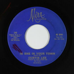 Northern-Soul-45-Curtis-Lee-Is-She-In-Your-Town-Mira-mp3