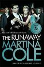 The Runaway by Martina Cole (Paperback, 2010)