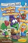 LarryBoy and the Mudslingers: Bk. 5 by Big Idea Inc., Karen Poth (Paperback, 2013)