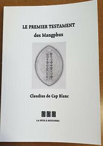 Livre 'Le premier testament des Mangphus' - Claudius de Cap Blanc