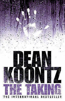 "1 of 1 - ""VERY GOOD"" Koontz, Dean, The Taking, Book"