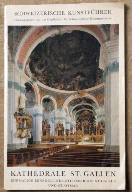 KATHEDRALE ST. GALLEN Schweizerische Kunstführer