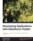 Developing Applications with Salesforce Chatter by Sagar Pareek, Rakesh Gupta (Paperback, 2013)