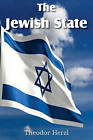 The Jewish State by Theodor Herzl (Paperback / softback, 2011)